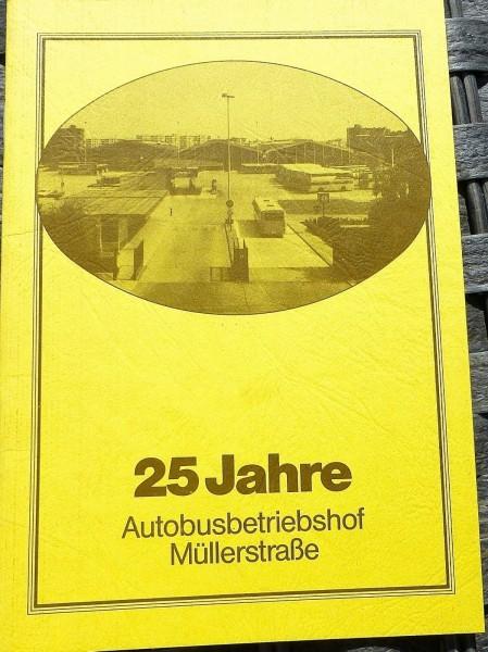 25 Jahre Autobusbetriebshof Müllerstraße HN4 å *