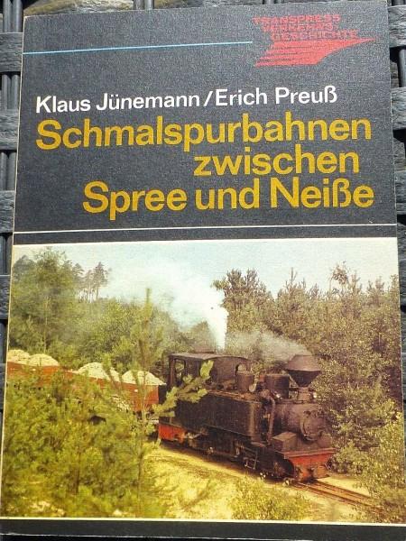 Schmalspurbahnen zwischen Spree und Neiße Transpress Jünemann Preuß HA3 å *