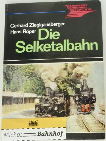 Die Selketalbahn Zieglgänsberger Röper Transpress Buch å GC2