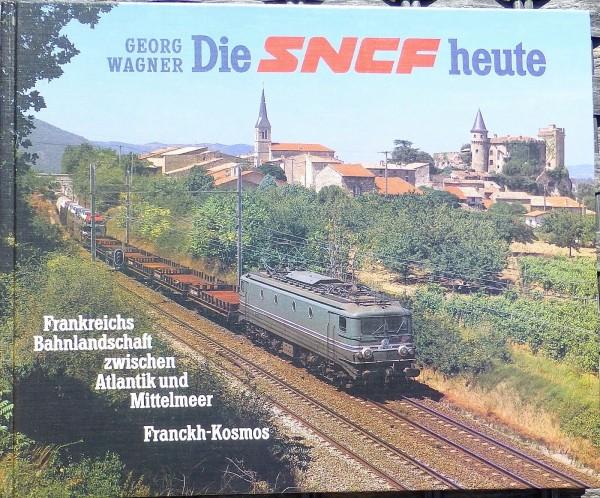 Die SNCF heute Georg Wagner Franckh Kosmos HL4 å *
