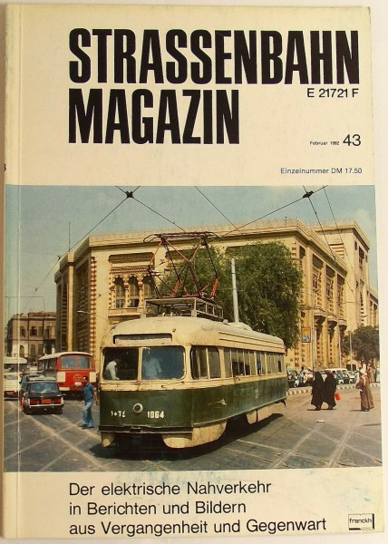 Straßenbahn Magazin Heft 43 Februar 1982, S. 1-80 Franckh'sche Verlagshandlung √