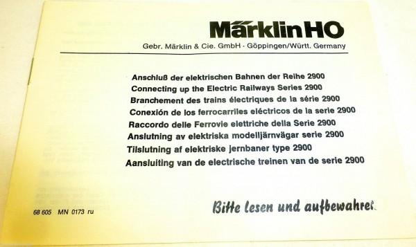 Anleitung Märklin Anschluß der elektrischen Bahnen 2900 68 605 MN 0173 ru å