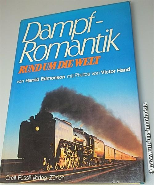 Dampf Romantik Rund um die Welt Harold Edmonson Orell Füssli Verlag Zürich å