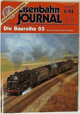 """Eisenbahn Journal Sonderausgabe """"Die Baureihe 03"""" I/91"""