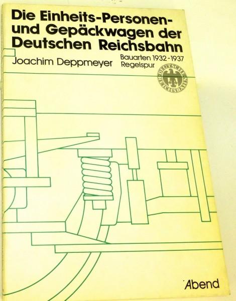 Einheits- Personen- u Gepäckwagen der Deutschen Reichsbahn Deppmeyer Abend å *
