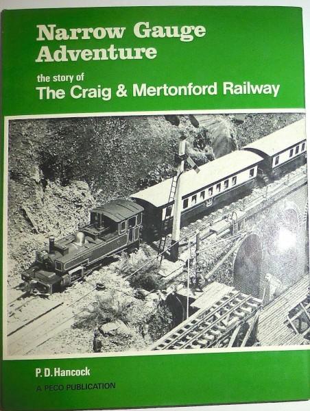 Narrow Gauge Adventure The Craig Mertonford Railway P.D. Hancock PECO HC4 å *