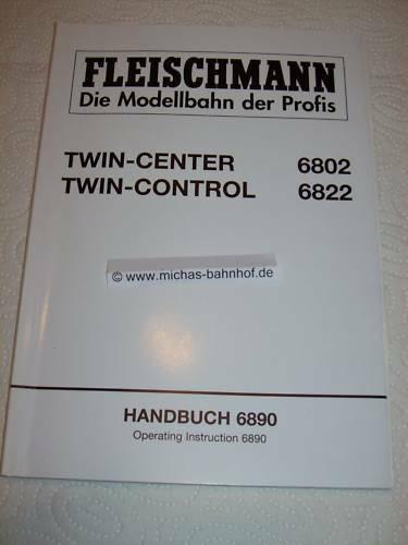 Fleischmann 6802 Twin Center 6822 Twin Control HANDBUCH Instruction 6890 GC4 µ*