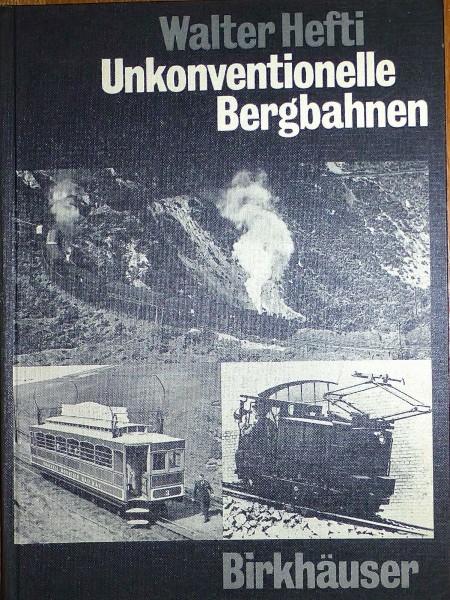Unkonventionelle Bergbahnen Walter Hefti Birkhäuser HR1 å *