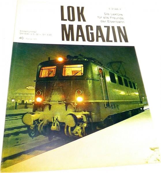 Lok Magazin Nr.40 Februar 1970 - Die Lektüre für alle Freunde der Eisenbahn # å