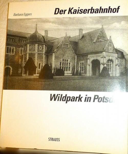 Der Kaiserbahnhof Barbara Eggers Wildpark in Potsdam Strauss å *