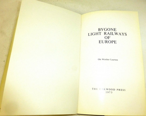 Bygone Light Railways of Europe Ole Winther Laursen The Oakwood Press HD2 å √