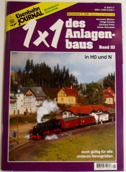 Eisenbahn Journal Modellbahn Bibliothek 1x1 des Anlagenbaus Band III