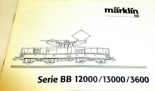 Anleitung Märklin Serie BB 12000 13000 3600 311 406 06 03 na å *