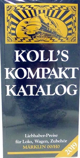 Koll's Kompakt Katalog 2019 Märklin 00 H0 Loks Wagen Zubehör Koll NEU HF4 µ *