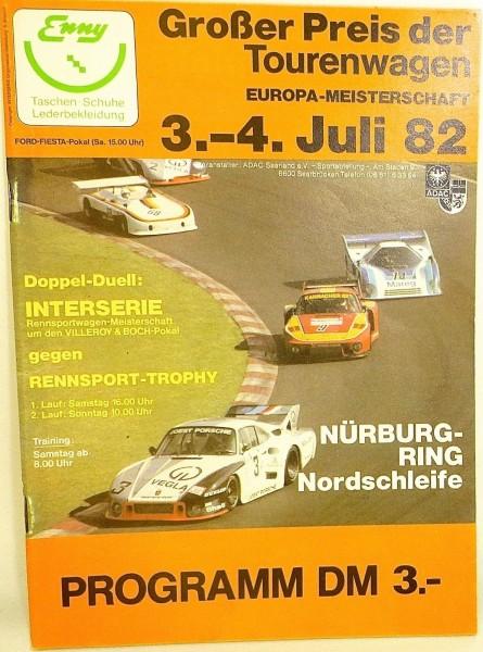 3.-4. Juli 82 Großer Preis der Tourenwagen EURO Nürburgring PROGRAMMHEFT å *X01