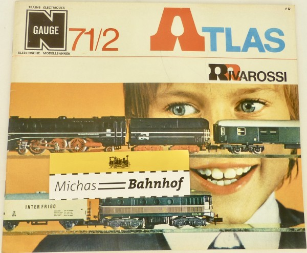 Atlas Rivarossi Katalog 71/2 N gauge å