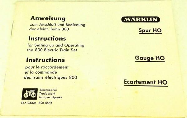 Märklin Anweisung Anschluß Bedienung elektr Bahn 800 TKA 0553r 800-100/5 å *