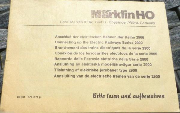 Anschluß der elektrischen Bahnen 2900 Anleitung 68 608 TAN 0574 ju Märklin å