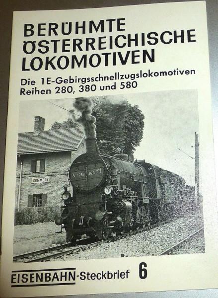 Eisenbahn Steckbrief 6 Berühmte Österreichische Lokomotiven 1E 280 380 HJ3 å *