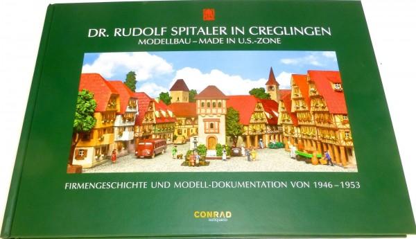 Dr Rudolf Spitaler in Creglingen Modellbau Modell Dokumentation Buch NEU HB4 µ *