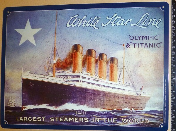 Olympic Titanic White Star Line Largest Steamers in World BLECHSCHILD KA7 µ *
