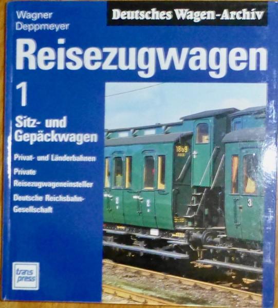 Reisezugwagen 1 Deutsches Wagen-Archiv Wagner Deppmeyer Transpress å
