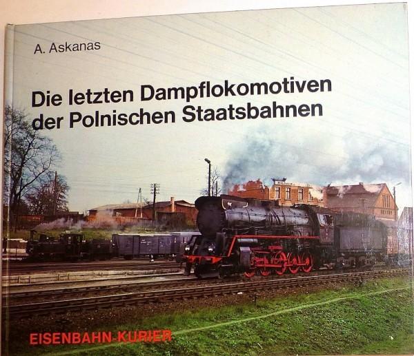 Die letzten Dampflokomotiven der Polnischen Staatsbahn Askanas EK Buch HV6 å*