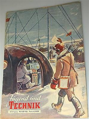 Jugend und Technik 3te Jahrgang Heft 6 1955