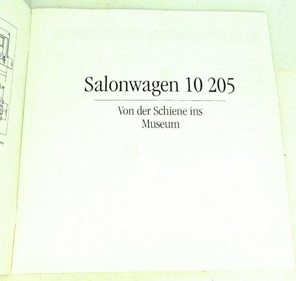 Salonwagen 10 205 Von der Schiene ins Museum Broschüre HA3 å *
