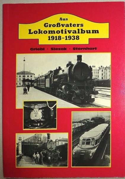 Großvaters Lokomotivalbum 1918-1938 Griebe Sellach Sternhart KE2 å *