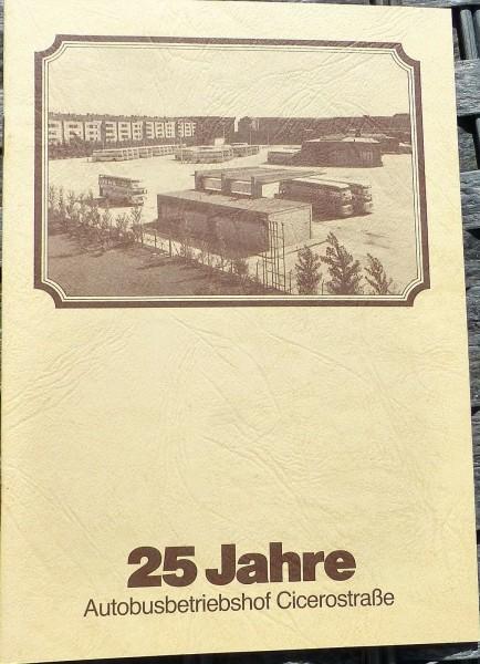 25 Jahre Autobusbetriebshof Cicerostraße HN2 å *