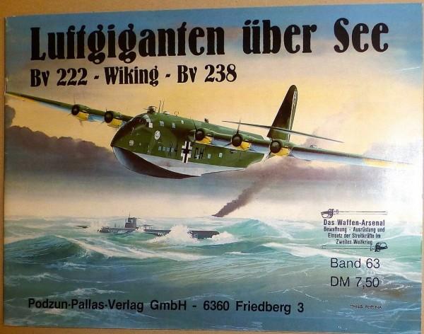 Bv222 Wiking Bv238 Luftgiganten über See Podzun Pallas Verlag HT6 å *