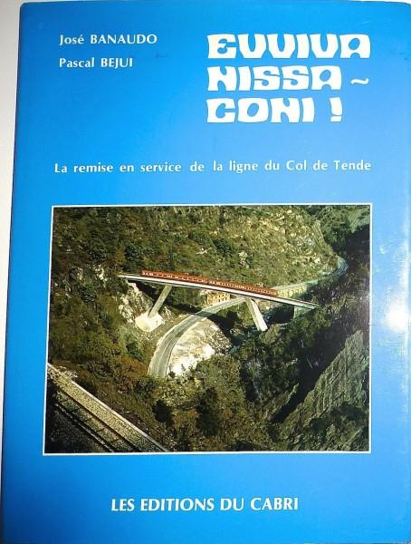 Euviva Nissa Coni La remise en service de la ligne du Col de Tende HC4 å *