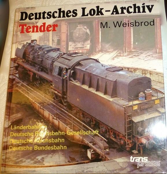 TENDER Deutsches Lok Archiv M Weisbrod Transpress 1te Auflage 1991 å *