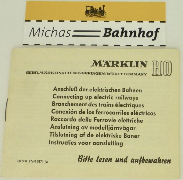 Märklin Anschluß der elektrischen Bahnen Anleitung 68 600 TNN 0171 ju å