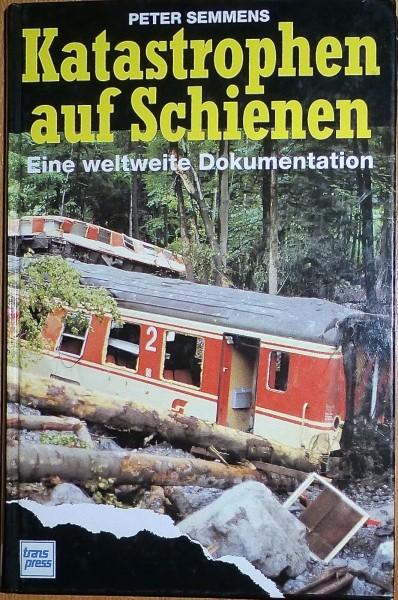 Katastrophen auf Schienen Dokumentation Semmens Transpress HR1 å *