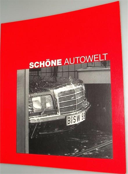 Schöne Autowelt Neue Gesellschaft für bildende Kunst e.V. å