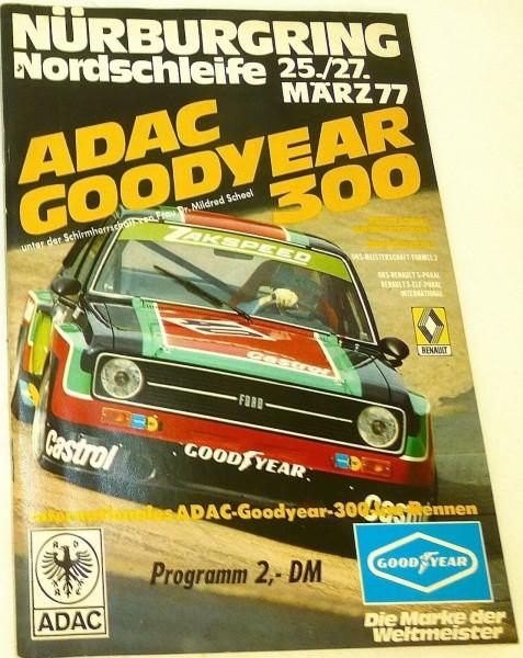 25.-27. März 77 ADAC Goodyear 300 Nürburgring PROGRAMMHEFT å III05 *