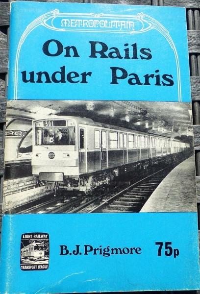 Metropolitain On Rails under Paris Prigmore HN4 å *