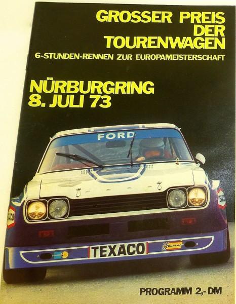8. JULI 73 Grosser Preis der Tourenwagen EURO Nürburgring PROGRAMMHEFT IX04 å*