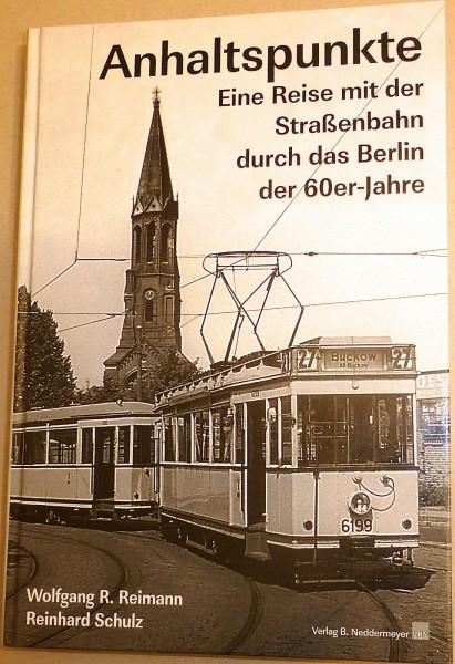 Anhaltspunkte Reise mit Straßenbahn durch Berlin 60er Jahre Neddermeyer VBN å *