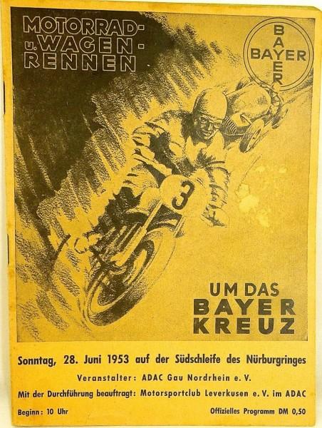28. Juni 1953 Motorrad Wagen Rennen Um das Bayer Kreuz PROGRAMMHEFT VII01 å *