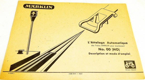 Märklin Anleitung L'Attelage Automatique No.00 A 0649 r 3600 EKN-100/2 # å