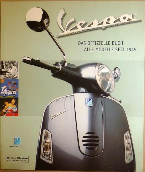 VESPA Das offizielle Buch Alle Modelle seit 1945 Piaggio Delius Klasing HT6 å *