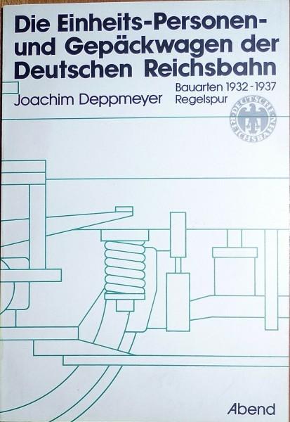Die Einheits- Personen- und Gepäckwagen der DR 1932-37 Abend Deppmeyer HR4 å *