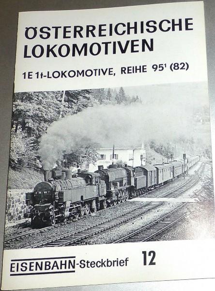 Eisenbahn Steckbrief 12 Österreichische Lokomotiven Reihe 95 1E1t HJ3 å *
