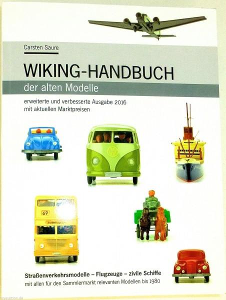 2016 Wiking Handbuch der alten Modelle Preisführer Marktpreise Saure NEU µ *