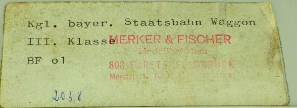Merker & Fischer BF o1 Kgl. Bayer Staatsb. Waggon III.Klasse BAUSATZ 1:87 å *