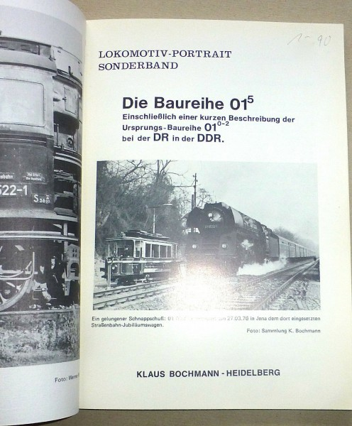 BR 01.5 Lokomotiv Portrait Sonderband Verlag Klaus Bochmann å √