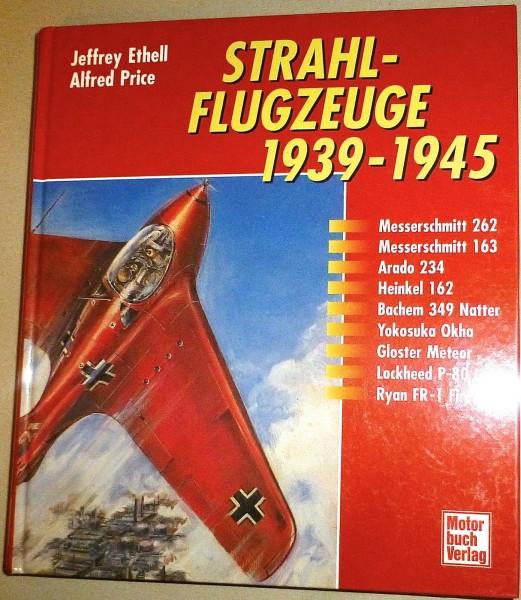 Strahlflugzeuge 1939 - 1945 Ethell Price Motorbuch Verlag å √